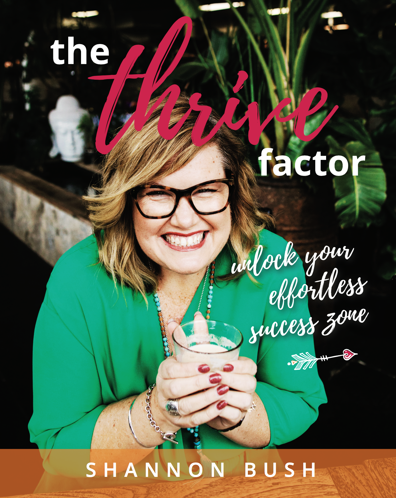 Thrive Factor Book Shannon Bush | Archetypes for Women in Business