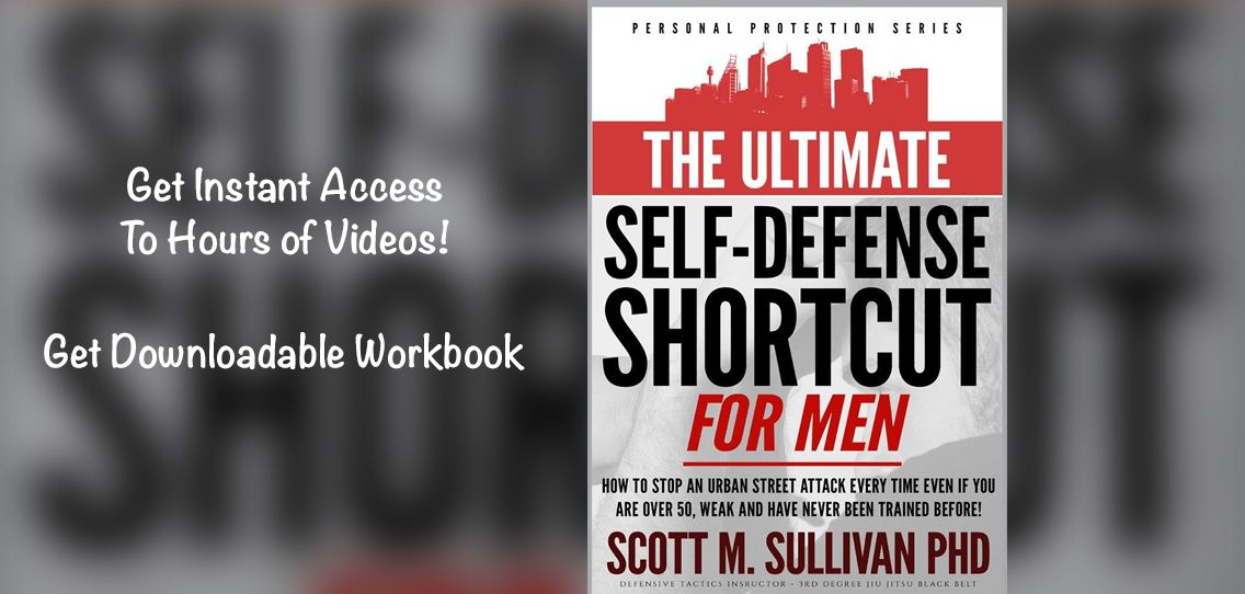 The Ultimate Self-Defense Shortcut For Men