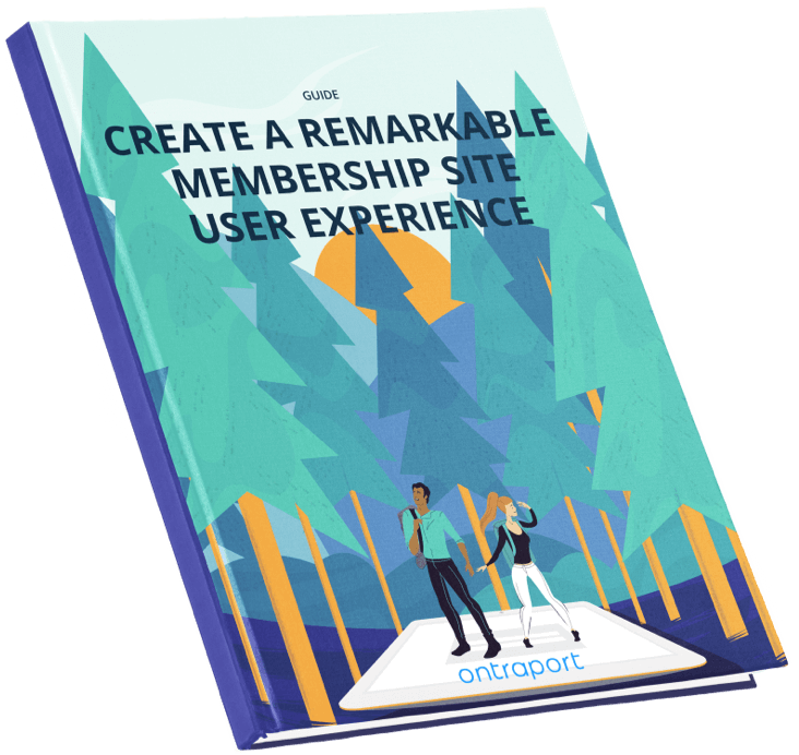 Create A Remarkable Membership Site User Experience's Guide book cover image